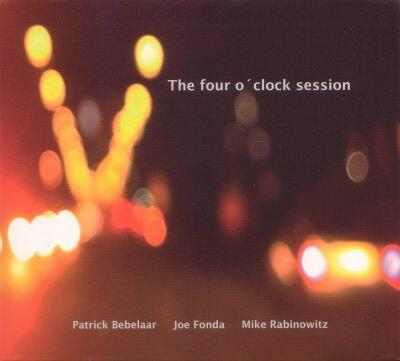 """The Four O'Clock Session"" - dml-records 2009"