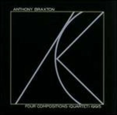 """Four Compositions (Quartet) 1995"" - Braxton House, 1997"