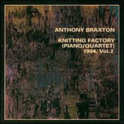 """Knitting Factory (piano / Quartet) 1994, Vol.2"" - Leo Records, 2000"