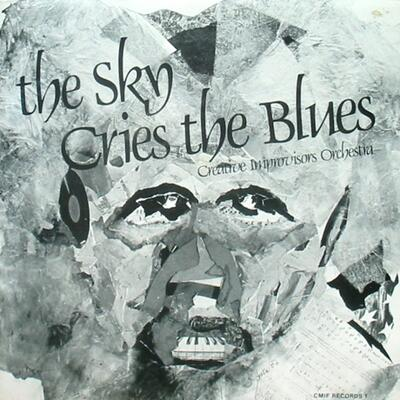"""The Sky Cries The Blues"" - CMIF Records, 1982"