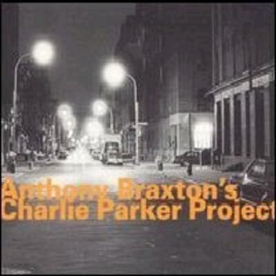 """Anthony Braxton's Charlie Parker Project"" - Hat Hut Records, 1995"