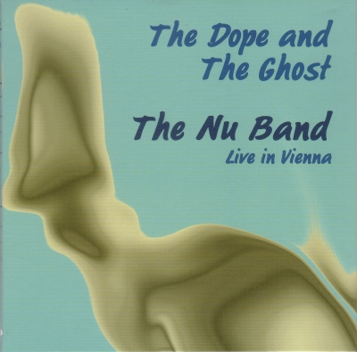 The Dope and The Ghost - Nu Band