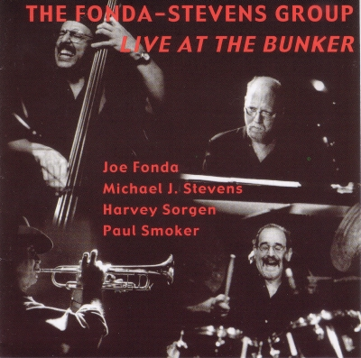 Live at the Bunker- The Fonda Stevens Group